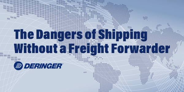 The Dangers of Shipping Without a Freight Forwarder