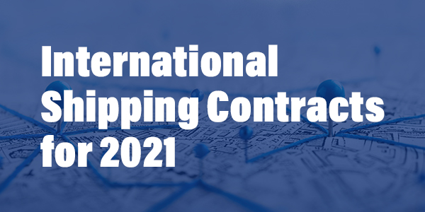 International Shipping Contracts for 2021